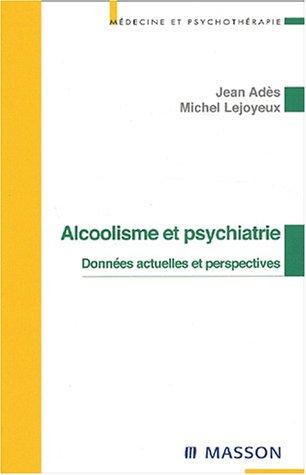 Alcoolisme et psychiatrie par Adès, Lejoyeux