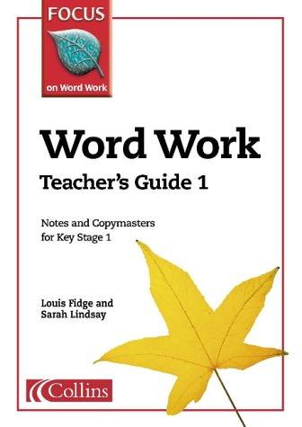 Word Work: Teacher's Guide Bk. 1