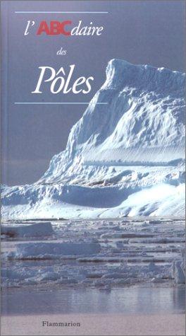 L'ABCdaire des pôles par Collectif