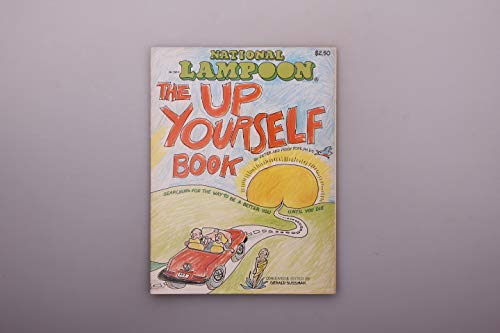 NATIONAL LAMPOON - THE UP YOURSELF BOOK -