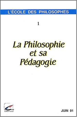 La philosophie et sa pédagogie