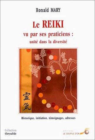 Le Reiki vu par ses praticiens : Unit dans la diversit