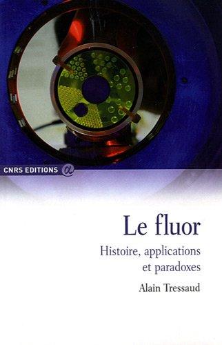 le-fluor-histoire-applications-et-paradoxes