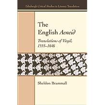English Aeneid: Translations of Virgil 1555-1646 (Edinburgh Critical Studies in Literary Translation)