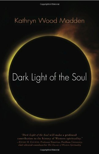 Dark Light of the Soul by Kathryn Wood Madden (2008-11-01)
