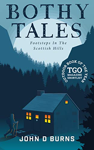 Bothy Tales: Footsteps in the Scottish hills (English Edition) por John Burns