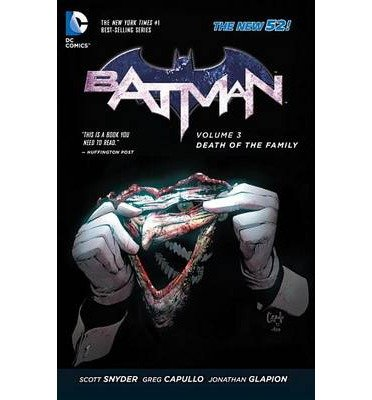 [(Batman: Death of the Family Volume 3)] [ By (artist) Greg Capullo, By (artist) Jock, By (author) Scott Snyder ] [May, 2014]
