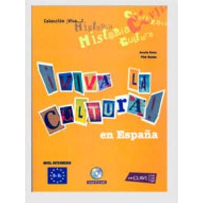 Portada del libro !!Viva LA Cultura!: Cultura Espanola + CD (B1-B2) (Mixed media product)(Spanish) - Common