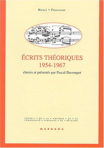 Ecrits théoriques, 1954-1967