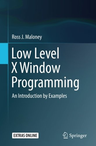 Low Level X Window Programming: An Introduction by Examples
