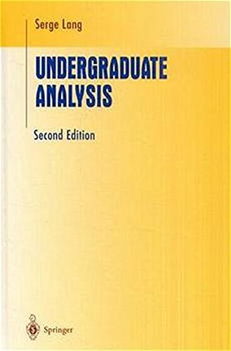 Undergraduate Analysis (Undergraduate Texts in Mathematics)