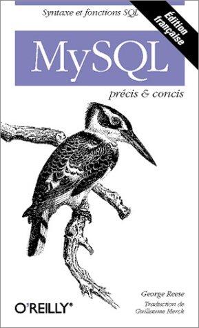 MySQL : Précis et concis
