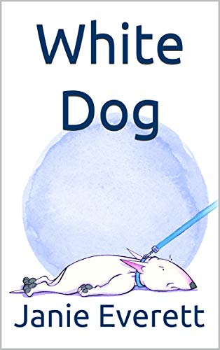 White Dog (English Edition)