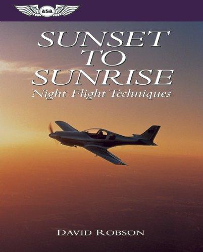 Sunset to Sunrise: Night Flight Techniques