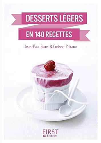 Petit livre de - Desserts légers (LE PETIT LIVRE) por Jean-Paul BLANC