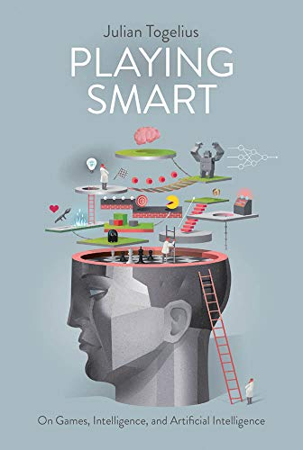 Playing Smart: On Games, Intelli...