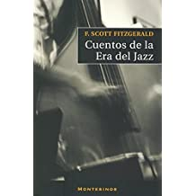 Cuentos de la era del jazz (Narrativa (montesinos))