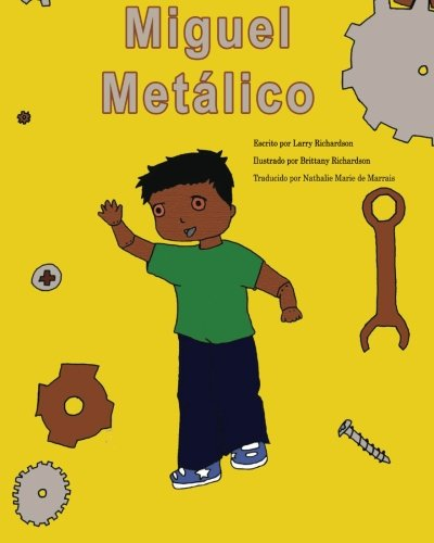 Miguel Metalico par Lawrence Richardson