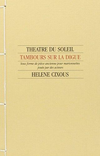 Tambours sur la digue par Hélène Cixous