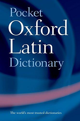 Pocket Oxford Latin Dictionary (Oxford Dictionary Pocket)