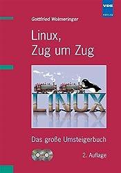 Linux, Zug um Zug: Das grosse Umsteigerbuch