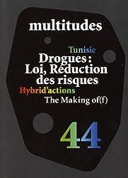 Multitudes, N° 44 : Drogues : loi, réduction des risques