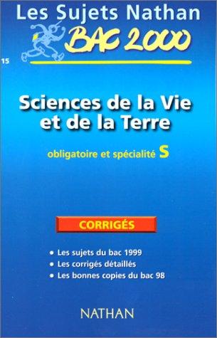 Sujets corrigés du bac 99, sciences de la vie et de la terre terminale S obl et spé