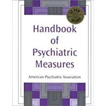 Handbook of Psychiatric Measures (Book for Windows) with CDROM and CD (Audio)