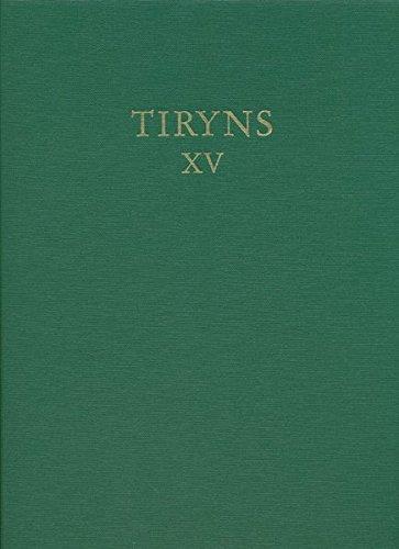 Die handgemachte geglättete Keramik mykenischer Zeitstellung (Tiryns, Band 15) (Handgemachte Kunst Und Kunsthandwerk)