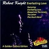 Songtexte von Robert Knight - Everlasting Love