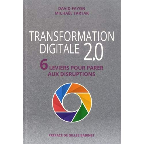 Transformation digitale 2.0 : 6 leviers pour parer aux disruptions