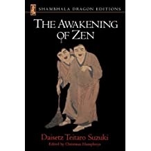 The Awakening of Zen (Shambhala Dragon Editions) by Daisetz Teitaro Suzuki (2001-01-01)
