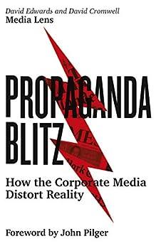 Propaganda Blitz: How The Corporate Media Distort Reality por David Cromwell epub