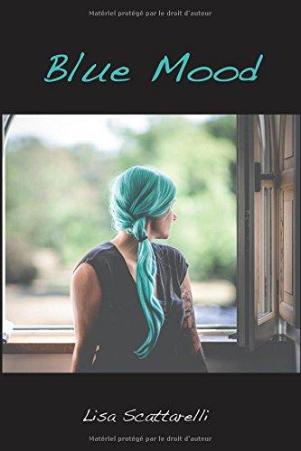 Blue Mood par Lisa Scattarelli