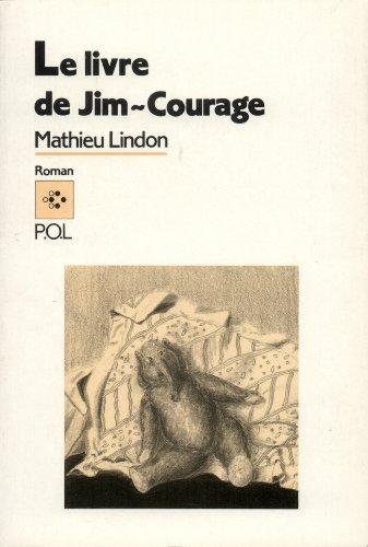 Le Livre de Jim-Courage par Mathieu Lindon