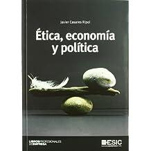 Ética, economía y política (Libros profesionales)