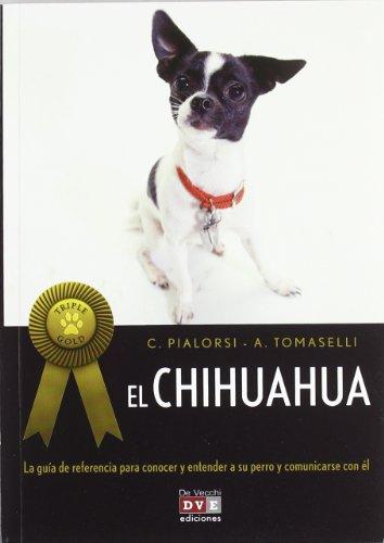 Descargar Libro El chihuahua (Triple Gold) (ANIMALES) de C. Pialorsi