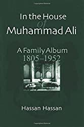 In the House of Muhammad Ali: A Family Album, 1805-1952