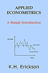 Applied Econometrics: A Simple Introduction (Simple Introductions) (English Edition)