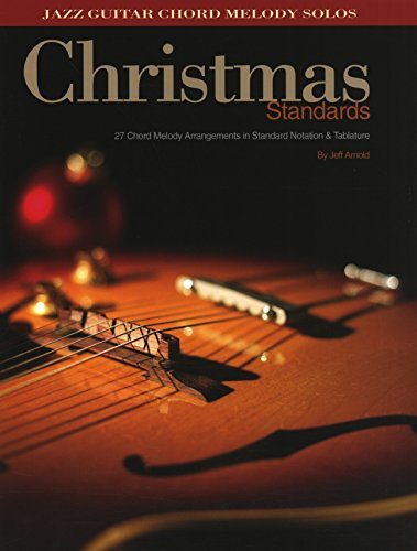 Download PDF by Jeff Arnold: Christmas Standards: 27 Chord Melody ...