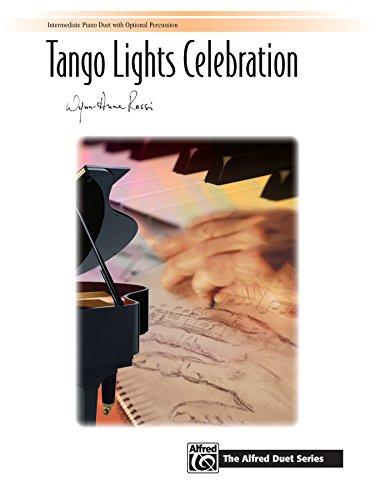 Tango Lights Celebration: Intermediate Piano Duet (1 Piano, 4 Hands) (Piano) (Signature Series)