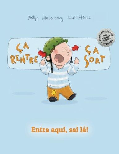Ça rentre, ça sort ! Entra aqui, sai lá!: Un livre d'images pour les enfants (Edition bilingue français-portugais brésilien)