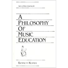 A Philosophy of Music Education (Contemporary Perspectives in Music Education)