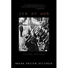 Zen at War (2nd Edition) (War and Peace Library)