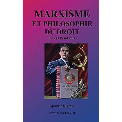 Marxisme et Philosophie du Droit, le Cas Pasukanis