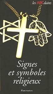 """Afficher """"L'ABCdaire des signes et symboles religieux"""""""