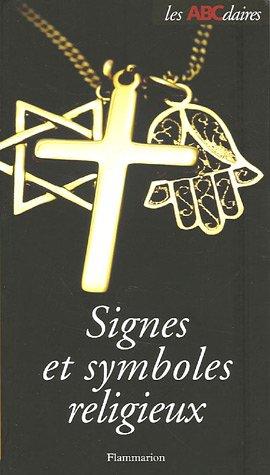 L'ABCdaire des signes et symboles religieux