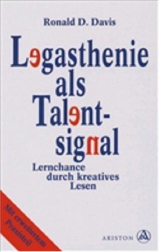 Legasthenie als Talentsignal: Lernchance durch kreatives Lesen