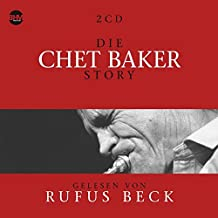 Die Chet Baker Story... Musik & Bio