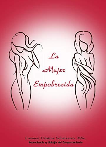 La Mujer Empobrecida por Carmen Cristina  Sobalvarro